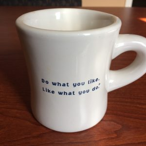 A VP of Sales gave me this mug years ago and I use it to this day. Concidently, I find myself working with him again 10 years later